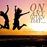 On Any Given Day