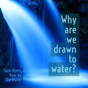 why drawn to water text image